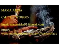 Mama Aisha Traditional Doctor Astrology Herbalist Healer +27632369865